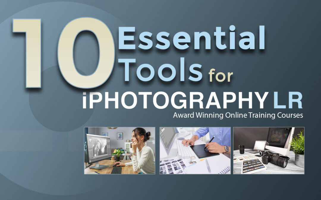 10 Essential Lightroom Tools